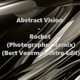 Abstract Vision - Rocket (Photographer Remix) (Bert Voorman Intro Edit)
