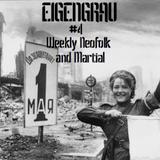 EIGENGRAU - Neofolk/Martial podcast #4, from January 28, 2012