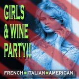 GIRLS & WINE PARTY!!
