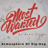 Alex Yurov - Atmosphera Hip Hopa #8@mostwantedradio.com
