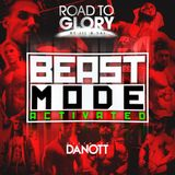 Road To Glory by Jil & Sai  - BEASTMODE (mixed by Danott)