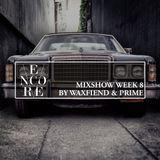 Encore Mixshow Week 8