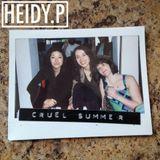 Heidy.P - Cruel Summer Mix