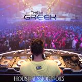 DJ-THE GREEK @ HOUSE SESSION #083