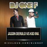 @DJOneF Jason Derulo VS Kid Ink | IG @DJONEF