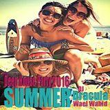 182  WAEL WAHID (DJ DRACULA) - Deep House  Summer 2016