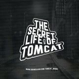 Secret Life Of TOMCAT Mixtape