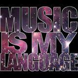 Music Is My Language - January 2013 Mix