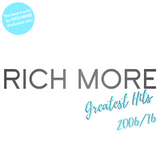 RICH MORE Greatest Hits 2006/2016