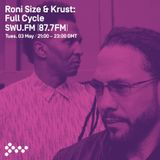 RADIO MIX : Roni Size & Krust pres. Full Cycle - Recorded On SWU FM (May 2016)