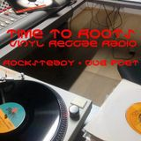Time To Roots - Rocksteady Session + Dub Poet -29-9-2017.