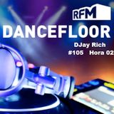 RFM DANCEFLOOR 105-02 By DJAY RICH 09-05-2015