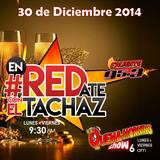 #enREDate con El Tachaz, 30 de Diciembre 2014