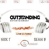 OUTSTANDING 'Live 4 Music'  LIVE JAMZ V2 featuring NICK T & SEAN B