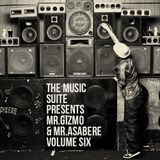 The Music Suite Presents Mr.Gizmo & Mr.Asabere - Volume Six