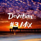 Devotion #3 Mix