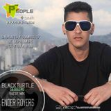 BlackTurtle Sessions Guest Mix Ender Royers
