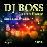 DJ BOSS Electro House mix session Vol.22