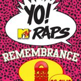 Yo! MTV Raps Remembrance