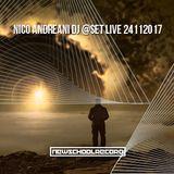 DjNicoAndreani-NewSchoolRercord-Dj @Set Live 24112017