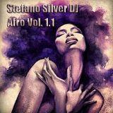 Stefano Silver DJ - Afro Vol. 1.1