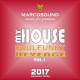 """MY HOUSE "" - SOULFUNKY REVENGE vol.1 -  session forty - live set 24 december 2017"