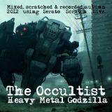 The Occultist - Heavy Metal Godzilla