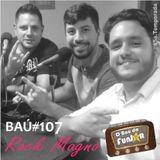 BAÚ DA FUNJOR #107 (ROCK - MAGNO)