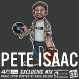 45 Live Radio Show pt. 72 with guest DJ PETE ISAAC