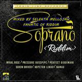 Soprano Riddim (train line records 2017) Mixed By SELEKTA MELLOJAH FANATIC OF RIDDIM