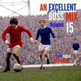 An Excellent Boss Mix Volume 15