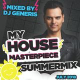 DJ Generis - July 07 - My House Summer Masterpiece 2018