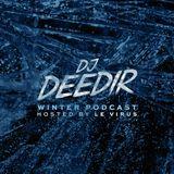 Dj Deedir - Winter Podcast (hosted by LE VIRUS)