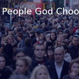 The People God Chooses