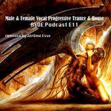 Male & Female Vocal Progressive Trance House ★ Jérôme Esse ASOE PODCAST E11★
