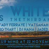 Fiddler - White Flag - November 2014 On Frisky