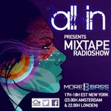 All-in MoreBass Mixtape Radioshow (wk 7 '16)