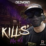 Kills' Mix #3