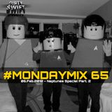 """#MondayMix 65 by @dirtyswift - """"The Neptunes Part. 2"""" - 06.Fev.2012 (Live Mix)"""