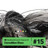Demolition Sound radio show (northical & lorrd) 16/2/14