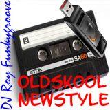 DJ Roy Funkygroove oldskool newstyle hitmix