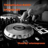 TRANsCEndent Radio | Episode 003 | Uplifting Trance Special