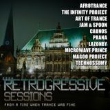 Retrogressive Sessions - SE-2 - From a Time when Trance was Fine