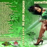 SOMETHING ABOUT ME next level - raggae dancehall mix