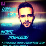 FARRUKH ECAN LIVE IN THE MIX @ INFINITE DYMENSIONZ  EP - 8 ( tribal nation )