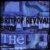 Britpop Revival Show #231 14th February 2018