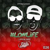 #LOWLiFE ft. Eddie Light [026]