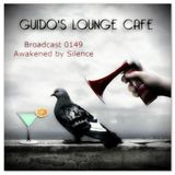 Guido's Lounge Cafe Broadcast 0149 Awakened by Silence (20150109)