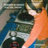 Runaway W/ Simon G: April '17