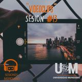 Sesion #13 - Videoclips